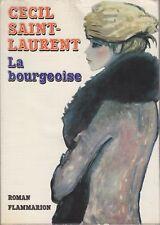 LA BOURGEOISE / CECIL SAINT-LAURENT / FLAMMARION