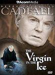 CADFAEL VIRGIN IN THE ICE DVD DEREK JACOBI