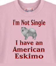 Dog T Shirt - I'm Not Single I Have An American Eskimo - Adopt Animal Men # 46