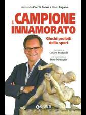 IL CAMPIONE INNAMORATO  ALESSANDRO CECCHI PAONE - FLAVIO PAGANO GIUNTI 2012