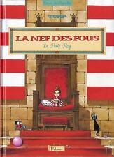 LA NEF DES FOUS - HS1 : Le petit roy - EO
