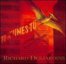 RICHARD DESJARDINS - TU M'AIMES-TU NEW CD