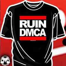 RUIN DMCA shirt (Run DMC parody fair use copyright hip hop rap torrent hack ftp)