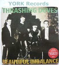 """THRASHING DOVES - Beautiful Imbalance - Ex Double 7"""""""