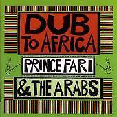 Prince Far I & The Arabs - Dub To Africa (CD 2004)
