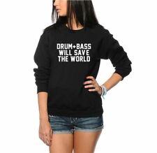 Drum and Bass Will Save The World Jumper - Club Music Ibiza Womens Sweatshirt