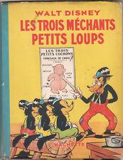 DISNEY. Les Trois méchants petits Loups. Hachette 1941
