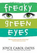 NEW Freaky Green Eyes by Joyce Carol Oates