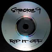 Rip It Off Stroke 9 MUSIC CD