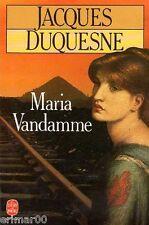 Maria VANDAMME // Jacques DUQUESNE // XIX ème siècle // Prix Interallié