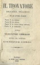 TEATRO_MUSICA_VERDI_IL TROVATORE_CAMMARANO_SPAGNA_ARAGONA_BISCAGLIA_ZINGARI_1857