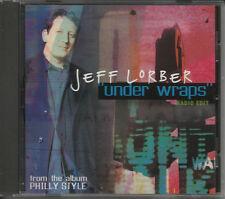 JEFF LORBER Under Wraps ULTRA RARE RADIO EDIT PROMO RADIO DJ CD Single 2003