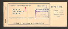 """PARIS-VALENCIA-PARIS BILLET TRANSPORT international AUTOBUS """"RENFE-IBERBUS"""" 1967"""