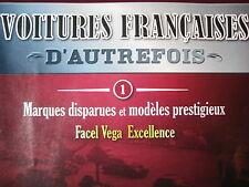 FASCICULE 1  VOITURES FRANCAISES D'AUTREFOIS FACEL VEGA EXCELLENCE