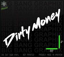 DIRTY MONEY Banner Decal Sticker F250 Powerstroke Duramax Dirty Diesel Truck NEW