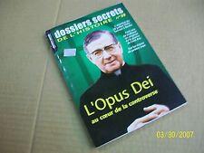 "dossiers secrets de l'histoire   39 "" l'opus dei ...."" TBE"