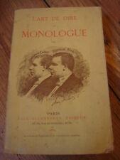 L'Art de dire le monologue Coquelin 1884 EO de Sivry Philippe Gille Charles Cros