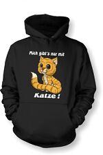 Kapuzenshirt Hoodie Katze Cat  Gr. S - XXL Mich gibt´s nur mit Katze