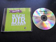 Garish/Nach dir benannt 1-Tr.Promo 2007/MCD