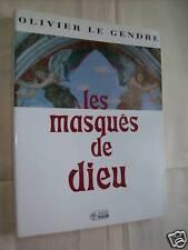 """""""LES MASQUES DE DIEU"""" OLIVIER LE GENDRE (1994)"""