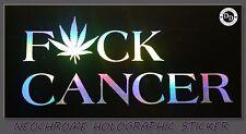 F*ck Cancer NEOCHROME cannabis medical marijuana sticker 420 weed vinyl decal