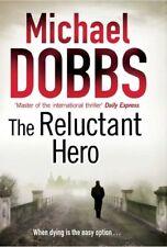 The Reluctant Hero-Michael Dobbs