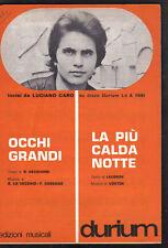 LUCIANO CARO Occhi grandi di ROBERTO VECCHIONI + La più calda notte 1970 Spartit