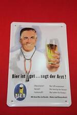 Blechschild Bier ist gut ...sagt der Arzt ! 20x30 cm Schild Sign Beer Reklame