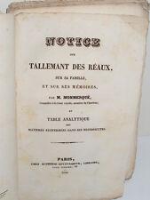 Notice sur Tallemant des Réaux, famille, mémoires.. par Monmerqué - 1836