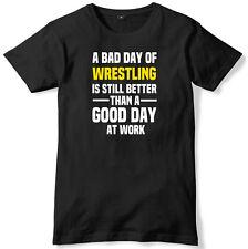 Mal día de lucha es aún mejor que un buen día en el trabajo para hombres Camiseta