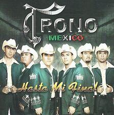 FREE US SHIP. on ANY 2+ CDs! NEW CD El Trono de Mexico: Hasta Mi Final