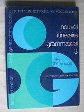 Nouvel itinéraire grammatical de H.Mittérand, J.Grunenwald et F.Egea
