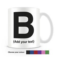 Helvetica lettera B Tazza da caffè-può essere personalizzata-aggiungi il tuo nome - 6 COLORI