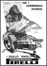 PUBBLICITA' 1939 PIRELLI SIGILLO VERDE GOMME AUTOBUS OMNIBUS PULLMAN M .DUSE