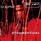 Alfagamabetizado by Carlinhos Brown (CD, May-1997, Blue Note (Label))