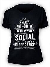 Im Not Anti Social T-Shirt Ladies Womens Funny S-5XL AS2