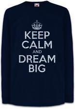 Keep Calm And Dream Big Kids Long Sleeve T-Shirt Dreams Fun