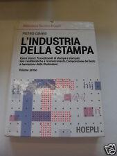 GIANNI INDUSTRIA DELLA STAMPA VOL. 1 HOEPLI 1994