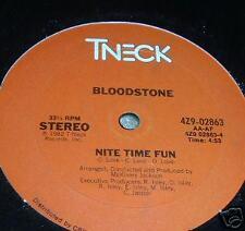 "BLOODSTONE Nite Time Fun 12""  R&B DISCO FUNK"