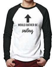 Would Rather Be Sailing - Sail Boat Gifts Men Baseball Top