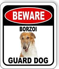 Beware Borzoi Guard Dog Metal Aluminum Composite Sign