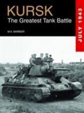 Kursk : The Greatest Tank Battle by Barbier (2013, Hardcover) WWII