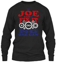 Joe Can Fix It - If Can't Idea No One Gildan Long Sleeve Tee T-Shirt