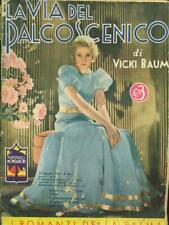LA VIA DEL PALCOSCENICO  VICKI BAUM MONDADORI 1934 I ROMANZI DELLA PALMA