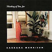 Thinking Of You, Joe - Barbara Morrison (CD 2002)