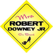 Mrs Robert Downey Jr On Board Car Sign Tropic Thunder