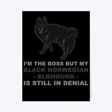 "Funny Black Norwegian Elkhound Dog Gift Poster - 18""x24"""