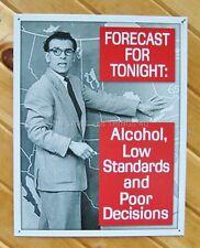 Alcohol forecast TIN SIGN vtg metal decor bar Funny Beer Weather man cave 1718