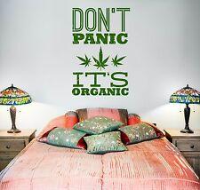 Wall Vinyl Marihuana Weed Don't Panic It Is Organic (z3404)