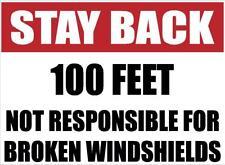 STAY BACK 100/200/300/500 FEET DECAL DIESEL 18 WHEELER ROCK TRUCK HAULER OSHA